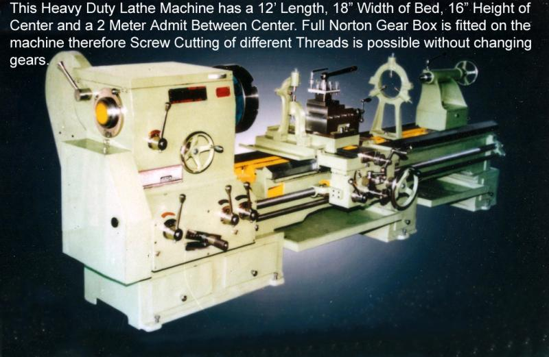 12 Feet Lathe Machine with 18 Inch Width of Bed and 16 Inch Height of Centre